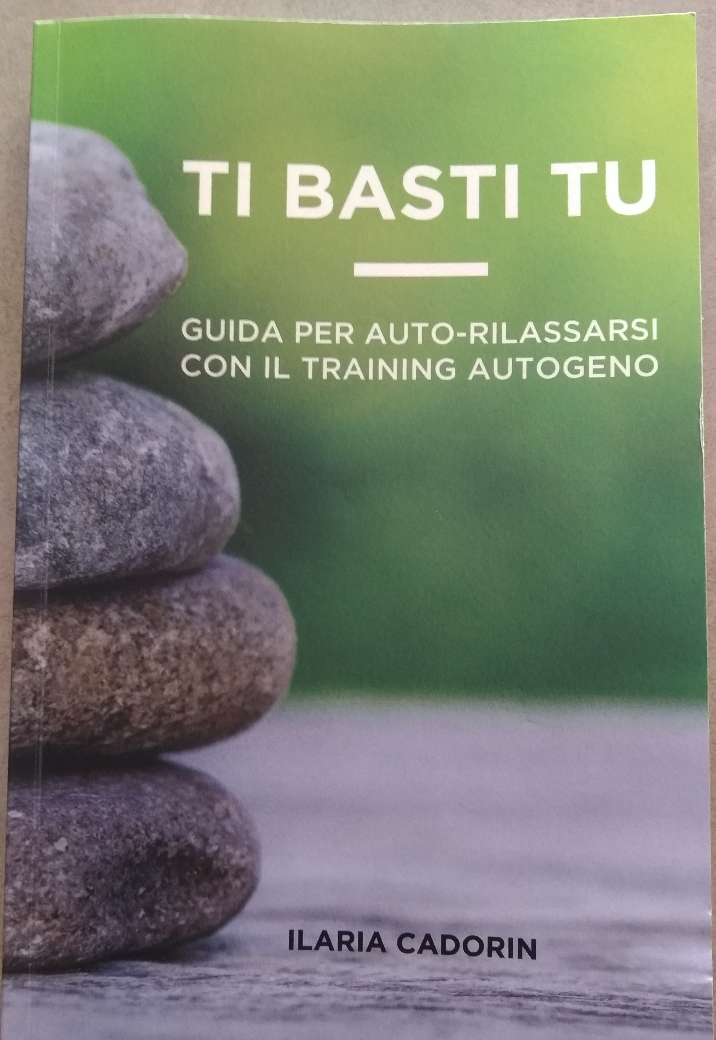 Ti Basti tu - training autogeno